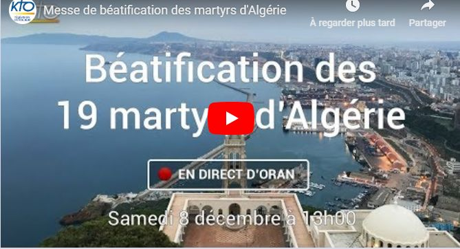 2018 vignette messe beatification martyrs algerie